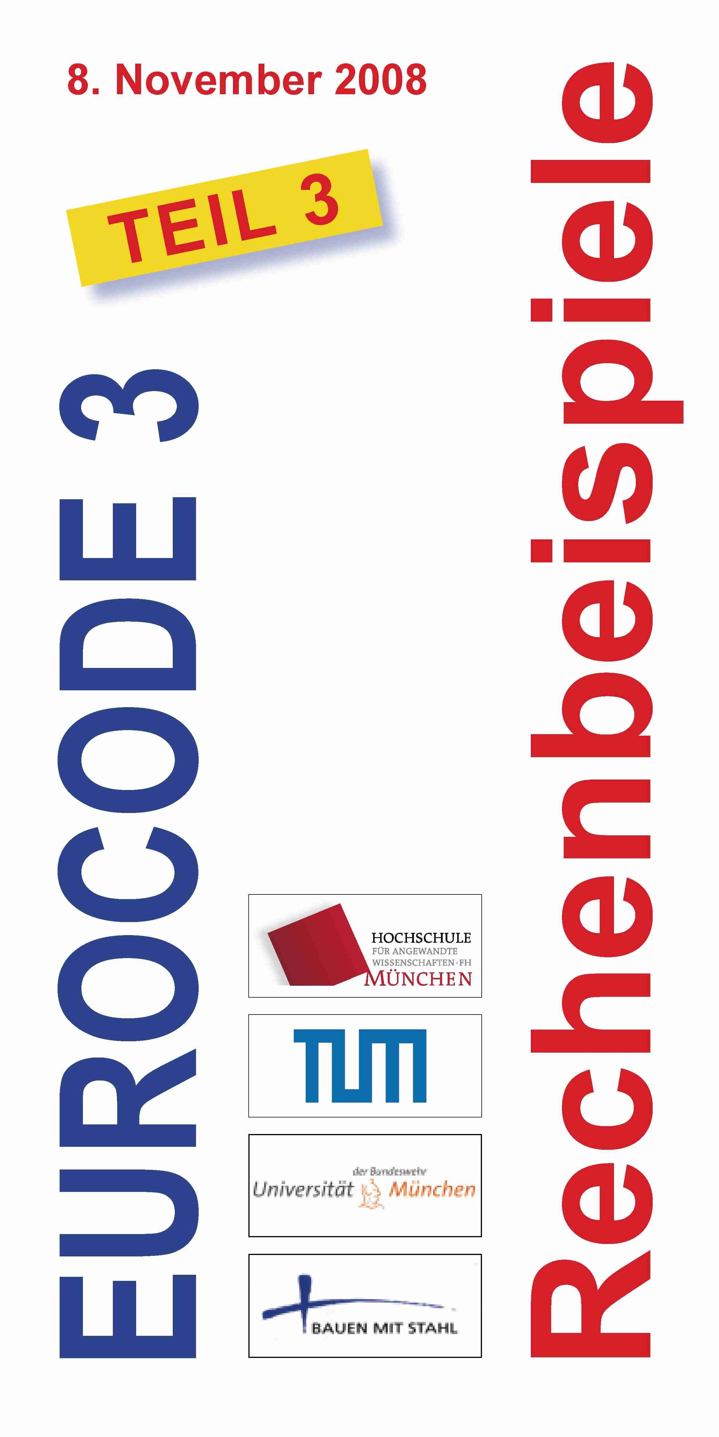 EUROCODE 3 Seminar Rechenbeispiele Teil 3 - Münchener Stahlbautage -